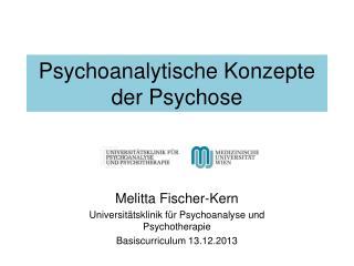 Psychoanalytische Konzepte der Psychose