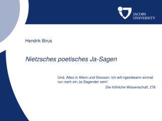 Hendrik Birus Nietzsches poetisches Ja-Sagen