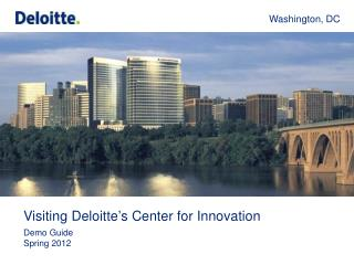Visiting Deloitte's Center for Innovation