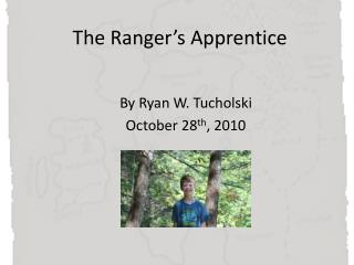 The Ranger's Apprentice