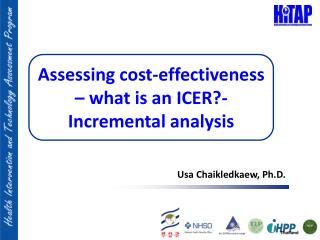 Assessing cost-effectiveness – what is an ICER?- Incremental analysis