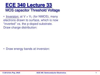ECE 340  Lecture 33 MOS capacitor Threshold Voltage
