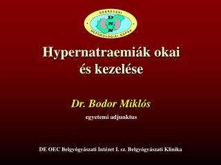 Hypernatraemiák okai és kezelése