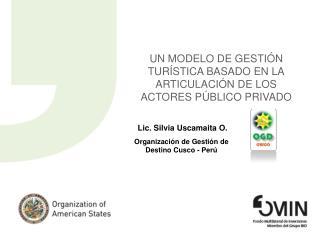 Un modelo de gestión turística basado en la articulación de los actores  Público PRIVADO