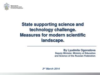State supporting science and technology challenge.  Measures for modern scientific landscape.
