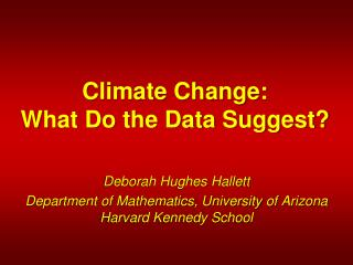 Climate Change:  What Do the Data Suggest?