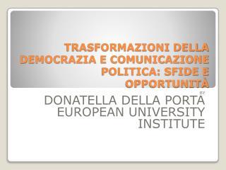 Trasformazioni della democrazia e comunicazione politica: sfide e opportunità