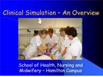 Clinical Simulation   An Overview