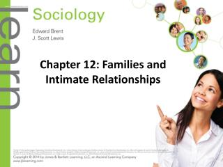 Chapter 12: Families and Intimate Relationships