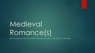 Medieval Romance(s)