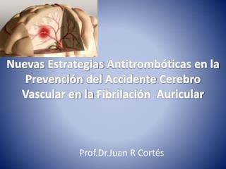 Prof.Dr.Juan R Cortés