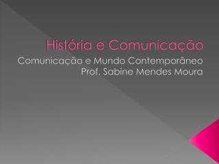História e Comunicação