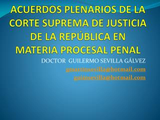 ACUERDOS PLENARIOS DE LA CORTE SUPREMA DE JUSTICIA DE LA REP�BLICA EN  MATERIA PROCESAL PENAL