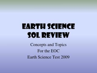 EARTH SCIENCE  SOL REVIEW
