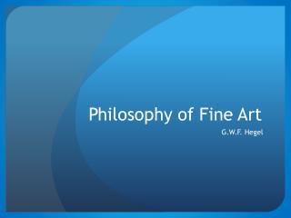 Philosophy of Fine Art