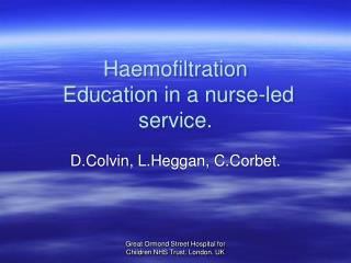 Haemofiltration  Education in a nurse-led service.