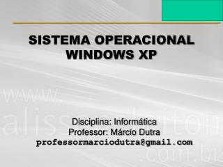 SISTEMA OPERACIONAL WINDOWS XP