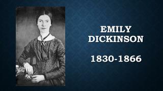 Emily Dickinson 1830-1866