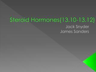 Steroid Hormones(13.10-13.12)