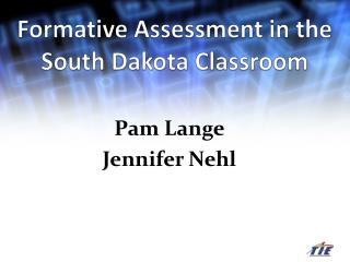 Formative Assessment in the South Dakota Classroom
