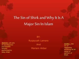 The Sin of Shirk and Why  I t  I s  A  Major Sin In  I slam