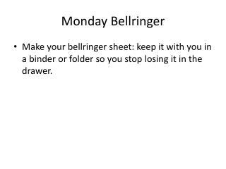 Monday  Bellringer