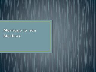 Marriage to non Muslims