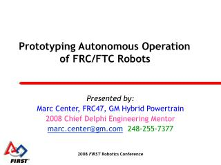Prototyping Autonomous Operations of FRCFTC Robots