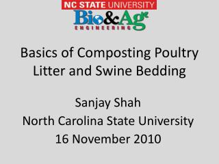 Basics of Composting Poultry Litter and Swine Bedding