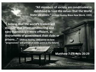 Matthew 7:15; Acts 20:29