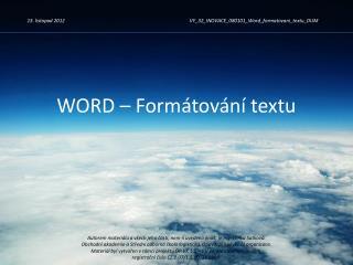 WORD – Formátování textu