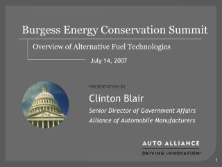 Alliance of Auto Manufacturers Energy Summit Presentation