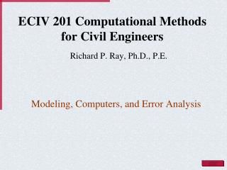 ECIV 201 Computational Methods for Civil Engineers