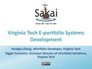 Virginia Tech E-portfolio Systems Development