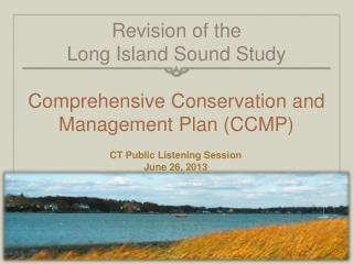 Revision of the  Long Island Sound Study Comprehensive Conservation and Management Plan (CCMP)
