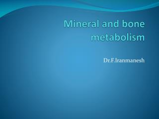 Mineral and bone metabolism