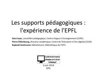 Les supports pédagogiques : l'expérience de l'EPFL