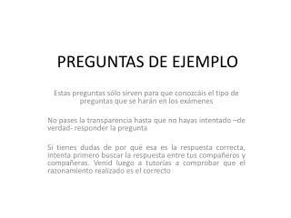 PREGUNTAS DE EJEMPLO
