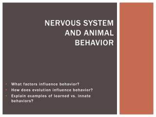 Nervous System and Animal Behavior