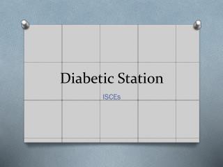 Diabetic Station
