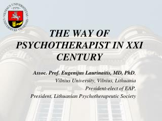 THE WAY OF PSYCHOTHERAPIST IN XXI CENTURY