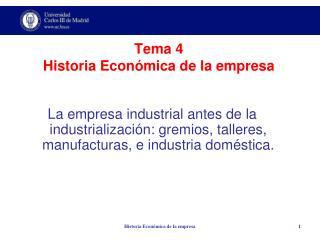 Tema 4 Historia Económica de la empresa