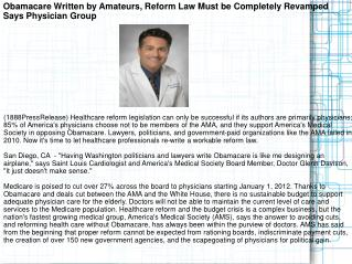 Obamacare Written by Amateurs, Reform Law Must be Completely