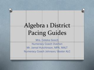 Algebra 1 District Pacing Guides
