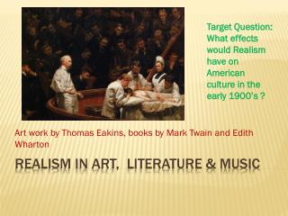 Realism in  Art,  Literature & Music