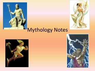 Mythology Notes