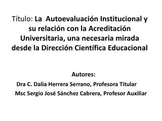 Autores: Dra  C. Dalia Herrera Serrano, Profesora Titular