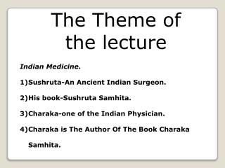 The Theme of the lecture