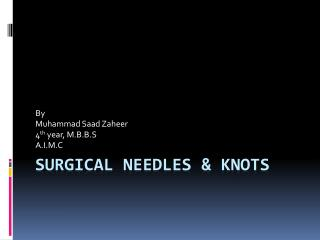 Surgical Needles & Knots