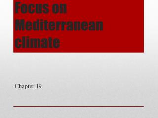 Focus on Mediterranean climate